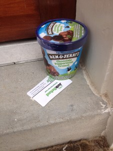 Sometimes the customer runs out on an errand before we get back with their ice cream.  In that case, we just leave it on the porch.  Enjoy!  (Feb. 25, 2015)